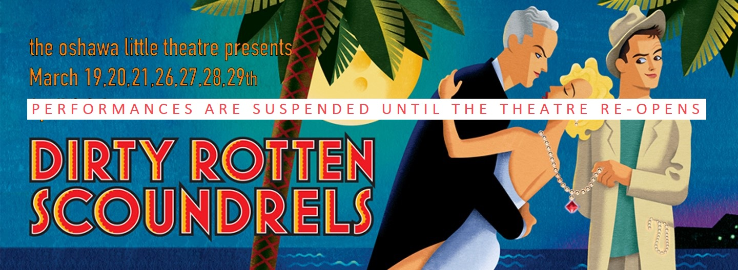 Dirty Rotten Scoundrels Hold